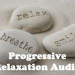 Progressive Relaxation Audio – FREE