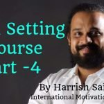 Goal Setting Course Part – 4