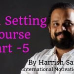 Goal Setting Course Part – 5