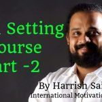 Goal Setting Course Part – 2