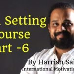 Goal Setting Course Part – 6