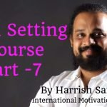Goal Setting Course Part – 7
